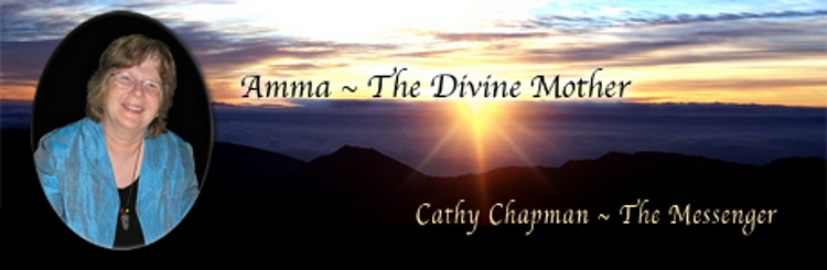 Cathy Chapman Channel for Amma the Divine Mother